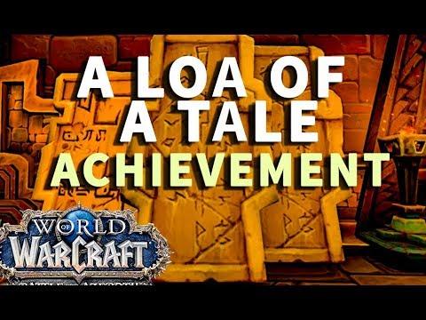 A Loa of a Tale WoW Achievement