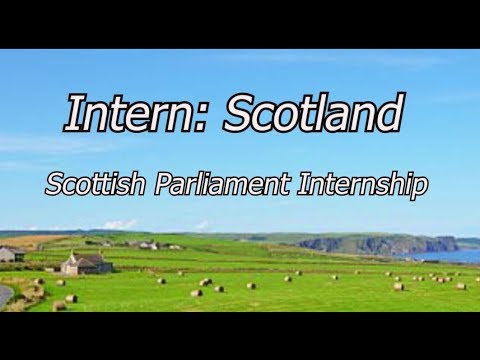 Intern at the Scottish Parliament!