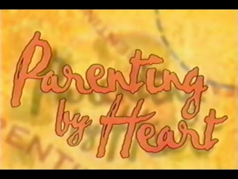 Parenting By Heart Part 1, How to Really Love Your Child