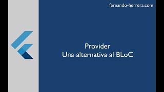 Flutter Provider - State Management using PROVIDER ( A BLoC