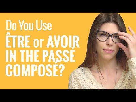 Ask a French Teacher - Do You Use Être or Avoir in The Passé Composé?