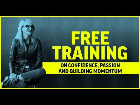 Free Training with Mel Robbins: Confidence, Passion, and Momentum