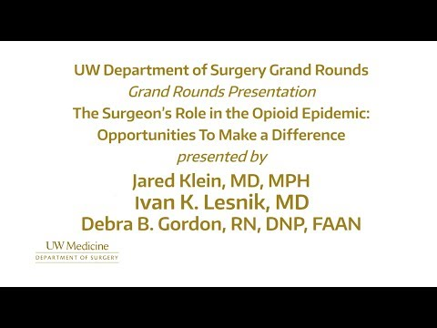 The Surgeon's Role in the Opioid Epidemic: Opportunities to Make a Difference - 3-7-2018