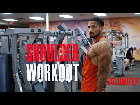 SHOULDER WORKOUT -THE VOLUMIZER: FULL WORKOUT