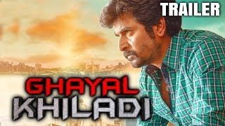 Ghayal Khiladi (Velaikkaran) 2018 Official Hindi Dubbed Trailer 2 | Sivakarthikeyan, Nayanthara