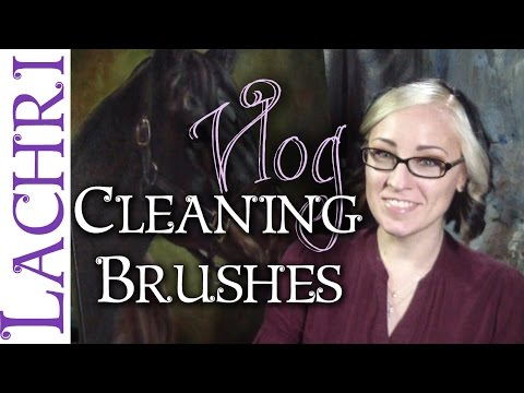 How to clean your paint brushes - oil or acrylic paint w/ Lachri