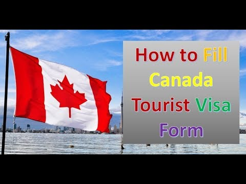 How to Fill Canada Tourist Visa Form | Step By Step