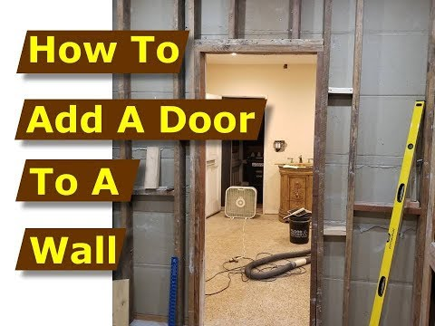 How to Add/Build a Door Frame in a Wall After Cutting the Opening