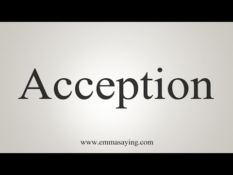 How To Pronounce Acception