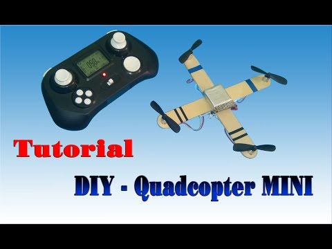 [Tutorial] DIY Quadcopter MINI From Transmitte,  Receiver Quadcopter old