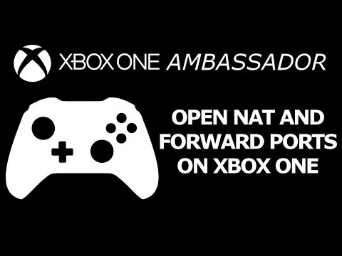 How to Forward Ports and Open NAT Xbox One X | Xbox Ambassador Series