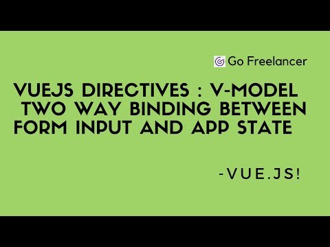 VueJs directives | v-model  two way binding between form input and app state