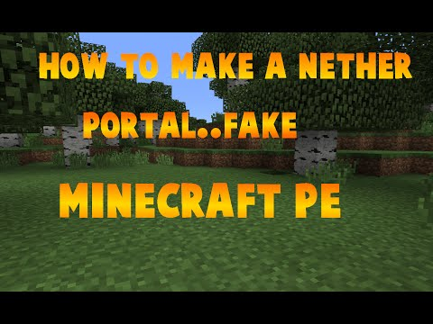 How To Make A Nether Portal [FAKE] In Minecraft PE 0.11.1