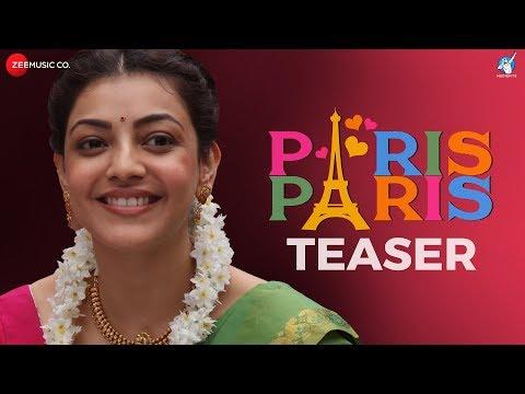 Xxx Mp4 Paris Paris Official Movie Teaser Kajal Aggarwal Amit Trivedi Ramesh Aravind 3gp Sex