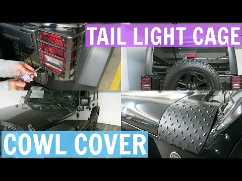 Jeep Mods | Tail Light Cages + Cowl Guards | DIY INSTALL