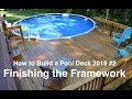 How to Build a Pool Deck in 2018  # 2 Finishing the Frame