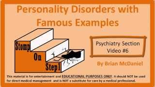 """http://www.stomponstep1.com/personality-disorder-types-borderline-narcissistic-antisocial-histrionic-schizoid-schizo/ SKIP AHEAD: 0:28 – Personality Disorder Definition  1:15 – Cluster A, B & C 2:16 – Schizoid 3:22  – Schizotypal  3:55 – Paranoid 5:03 – Borderline 5:49 – Histrionic 6:20 – Antisocial & Conduct Disorder 7:29 – Narcissism  8:07 – Avoidant 9:00 – Dependent 9:41 – Obsessive Compulsive   For a text version of this video please visit  http://www.stomponstep1.com/personality-disorder-types-borderline-narcissistic-antisocial-histrionic-schizoid-schizo/  Pictures Used (In order of Appearance): """"Octopus Purple Happy Smiling"""" available at http://pixabay.com/en/octopus-purple-happy-smiling-312102/ via public domain """"Michael C. Hall 2011"""" by Keith McDuffee available at http://commons.wikimedia.org/wiki/File:Michael_C._Hall_2011.jpg under Creative Commons Attribution 2.0 Generic License """"ChristopherLloydOct10"""" by Alex Archambault available at http://commons.wikimedia.org/wiki/File:ChristopherLloydOct10.jpg under Creative Commons Attribution 2.0 Generic License """"Michael Richards 1992"""" by Alan Light available at http://commons.wikimedia.org/wiki/File:Michael_Richards_1992.jpg under Creative Commons Attribution 2.0 Generic License Derivative of """"Jim Parsons, Johnny Galecki (The Big Bang Theory)"""" by MelodyJSandoval available at http://commons.wikimedia.org/wiki/File:Jim_Parsons,_Johnny_Galecki_(The_Big_Bang_Theory)_3781561561.jpg under Creative Commons Attribution 2.0 Generic License """"Bundesarchiv Bild 183-S33882, Adolf Hitler (cropped2)"""" by German Federal Archives available at http://commons.wikimedia.org/wiki/File:Bundesarchiv_Bild_183-S33882,_Adolf_Hitler_(cropped2).jpg under Creative Commons Attribution-Share Alike 3.0 Germany License Derivative of """"Richard M. Nixon – NARA"""" by U.S. National Archives and Records Administration available at http://commons.wikimedia.org/wiki/File:Richard_M._Nixon_-_NARA_-_558482.jpg  via Public Domain """"Stalin01"""" by Ullierlich availab"""