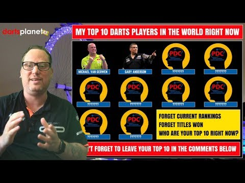 MY TOP 10 DARTS PLAYERS IN THE WORLD RIGHT NOW - WHO ARE YOURS?