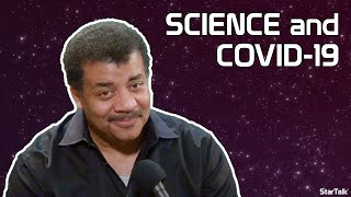 Neil deGrasse Tyson Explains Why Science Matters During COVID-19
