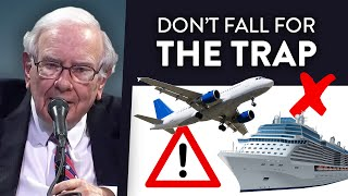 Warren Buffett's Warning about Airline and Cruise Line Stocks