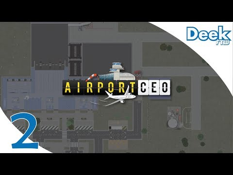 Let's Play Airport CEO - 2 - Setting up the Runway, Taxiway, Fuel Depot, and Aircraft Stand Area