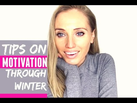 HOW TO STAY MOTIVATED IN THE WINTER