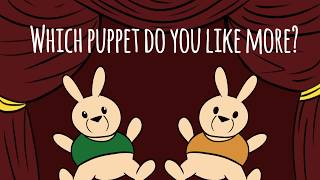 Which Puppet Do You Like More? Baby Morals
