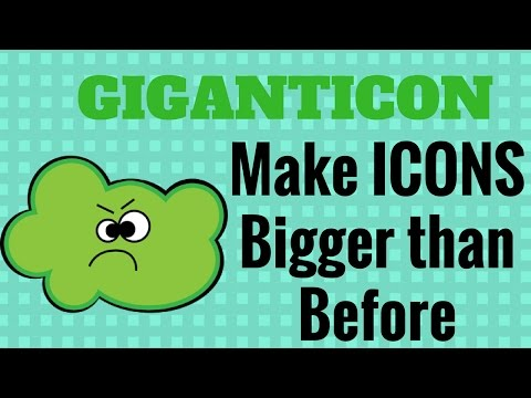 Giganticon - Make Icons Bigger Than Before