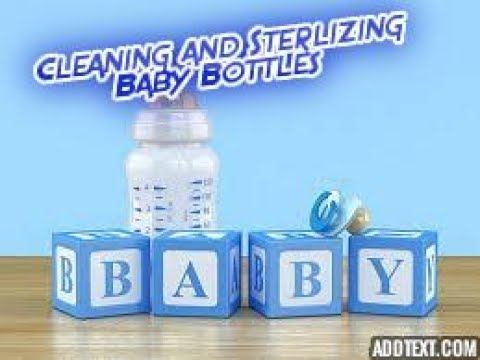 Cleaning and Sanitizing Baby Bottles for First Use