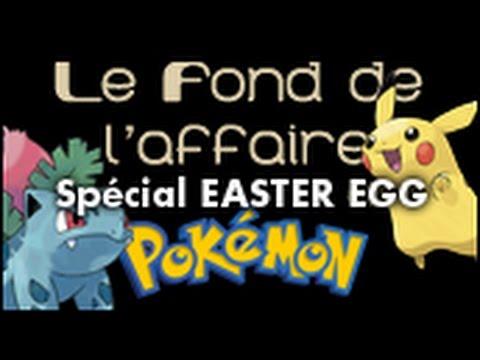 Le Fond De L'Affaire - Les easter eggs Pokémon