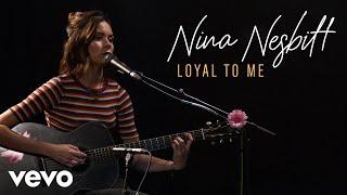 Nina Nesbitt - Loyal To Me (Live) | Vevo Official Performance