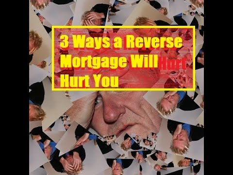 3 Ways Reverse Mortgages Hurt Seniors|Pros and Cons|Disadvantages
