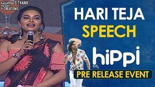 Hari Teja Speech | Hippi Movie Pre Release Event | Kartikeya | Digangana | TN Krishna