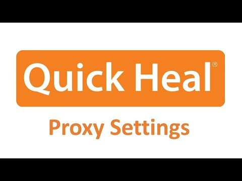 How to set proxy settings in Quick Heal Antivirus for Updation