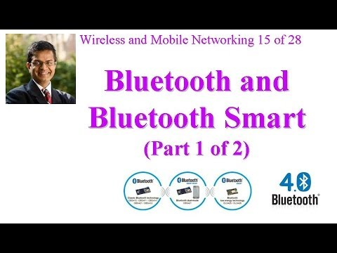 CSE 574-14-11A: Introduction to Bluetooth and Bluetooth Smart (Part 1 of 2)