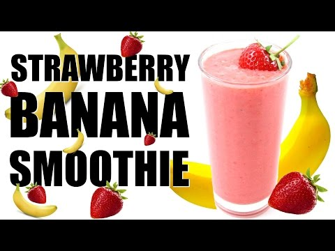STRAWBERRY BANANA SMOOTHIE RECIPE | Healthy Smoothies #5