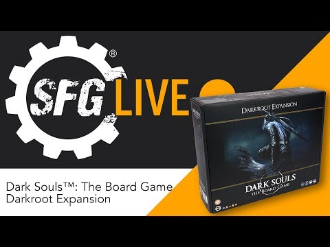 SFG Live: Dark Souls™: The Board Game - Darkroot Expansion