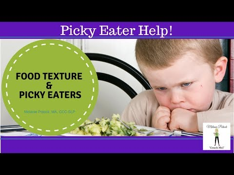 Food Texture & Picky Eaters