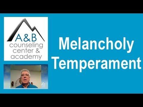 Melancholy Temperament