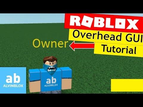 Roblox Overhead GUI Tutorial - (Read Description to Fix)