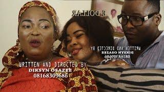EDOLLAR  - Latest Benin Movie [Official Thrillers]