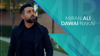 Miran Ali - Dawai Nakai