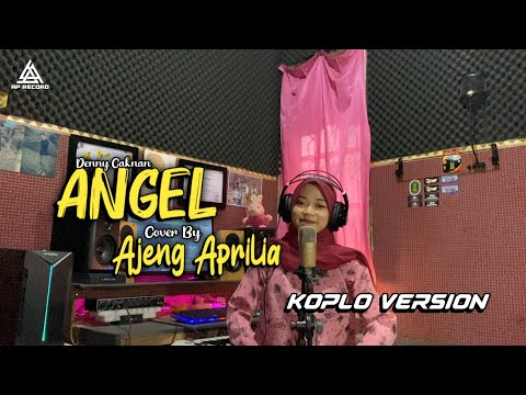Download DENNY CAKNAN - ANGEL // COVER AJENG APRILIA ( BAGUSMU TENANAN ORA EDITAN ) MP3 Gratis