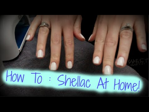How To Do Shellac At Home! | At Home Spa