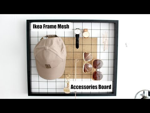 DIY| Ikea Frame Mesh Accessories Board
