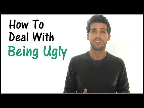 How To Deal With Being Ugly