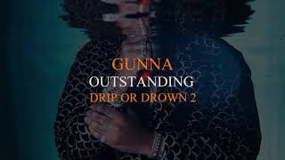 Gunna - Outstanding [Official Audio]