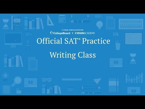Khan Academy Live: SAT Writing Class