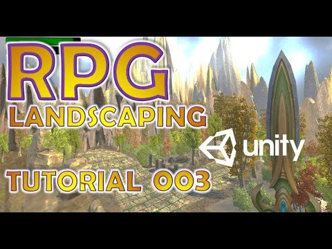 How To Make An RPG In Unity - Beginners Tutorial - Part 003 - Terrain & Landscaping