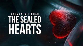 The Sealed Hearts - Nouman. Ali Khan
